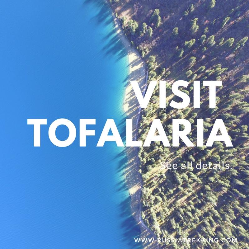 Visit Tofalaria